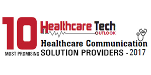 10 Most Promising Healthcare Communication Solution Providers - 2017